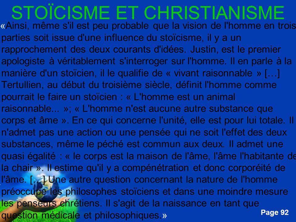 Free Powerpoint Templates Page 92 STOÏCISME ET CHRISTIANISME …«Ainsi, même s'il est peu probable que la vision de l'homme en trois parties soit issue