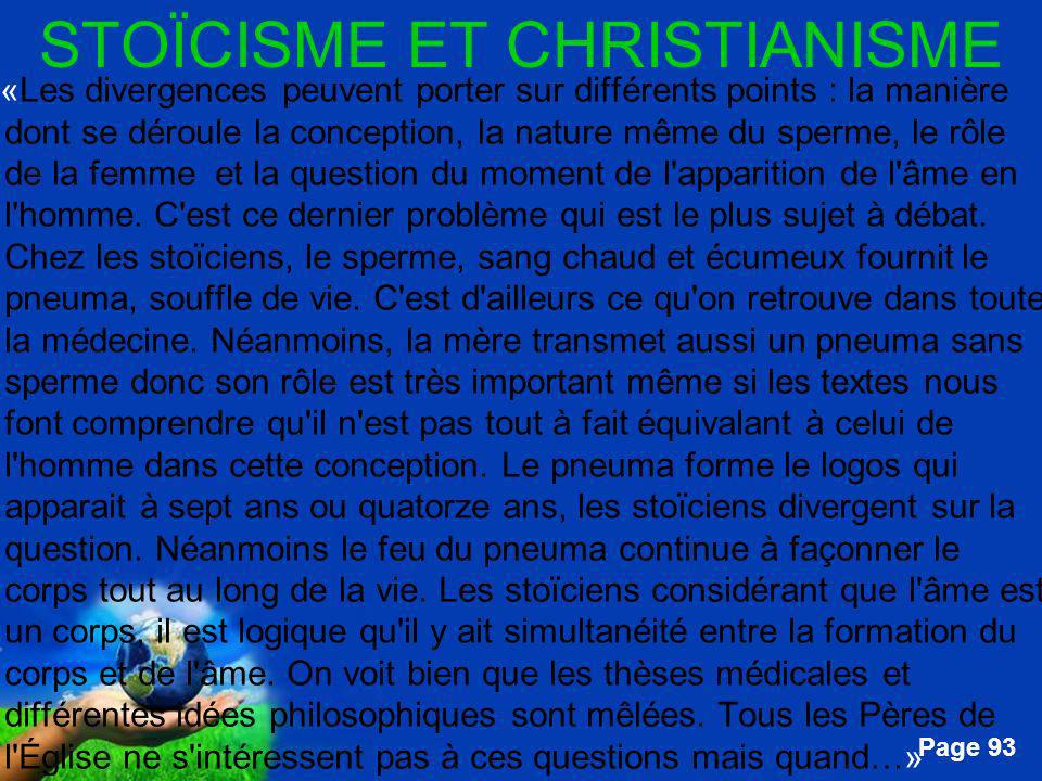 Free Powerpoint Templates Page 93 STOÏCISME ET CHRISTIANISME …«Les divergences peuvent porter sur différents points : la manière dont se déroule la co
