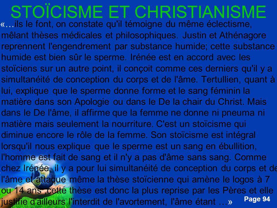 Free Powerpoint Templates Page 94 STOÏCISME ET CHRISTIANISME …«…ils le font, on constate qu'il témoigne du même éclectisme, mêlant thèses médicales et