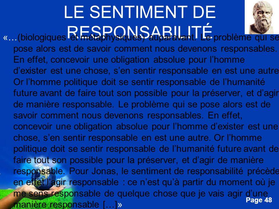 Free Powerpoint Templates Page 48 LE SENTIMENT DE RESPONSABILITÉ «…(biologiques et métaphysiques) auparavant. Le problème qui se pose alors est de sav