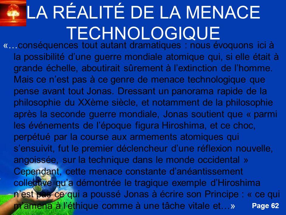 Free Powerpoint Templates Page 62 LA RÉALITÉ DE LA MENACE TECHNOLOGIQUE «…conséquences tout autant dramatiques : nous évoquons ici à la possibilité du