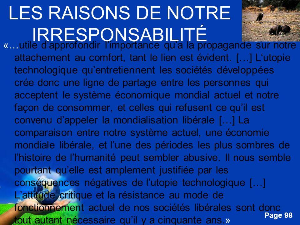Free Powerpoint Templates Page 98 LES RAISONS DE NOTRE IRRESPONSABILITÉ «…utile dapprofondir limportance qua la propagande sur notre attachement au co
