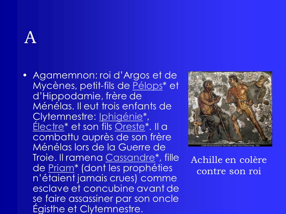 A Ajax: roi de Salamine, fils de Télamon, frère de Teucer.