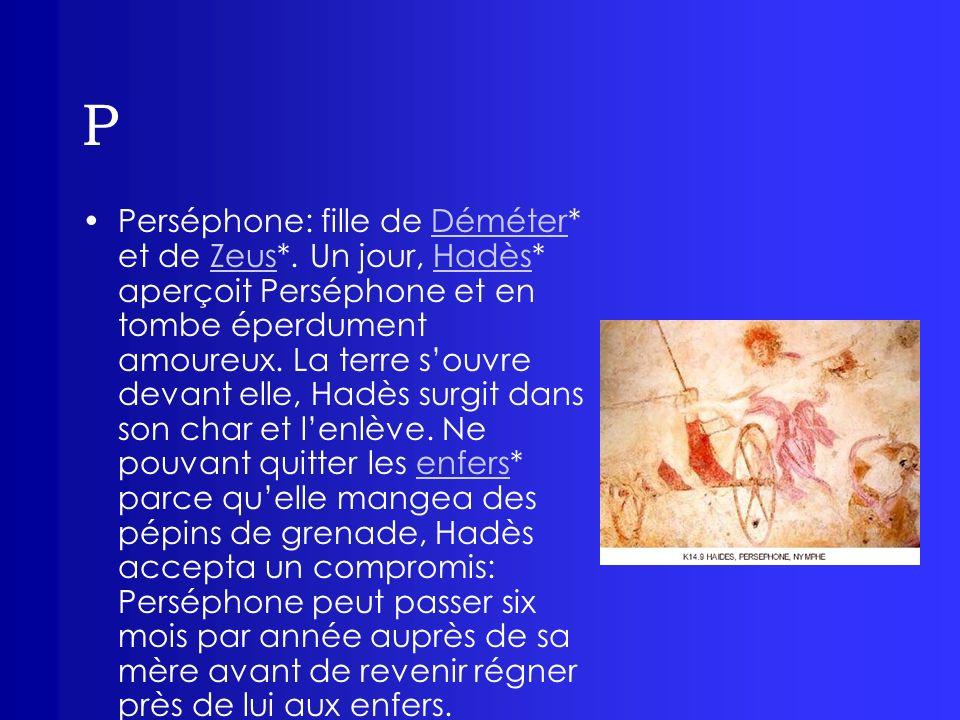 P Phaéton: fils du Soleil* et de lOcéanide* Clymène, frère des Héliades (Lampétie, Phaétuse et Phoebé).