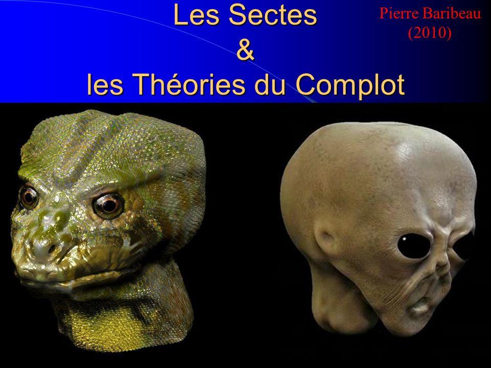 Les Sectes & les Théories du Complot Pierre Baribeau (2010)