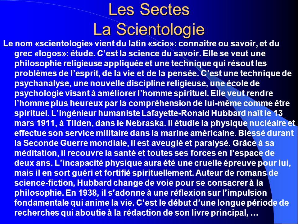 Les Sectes La Scientologie …La Dianétique, la science moderne de la santé mentale.