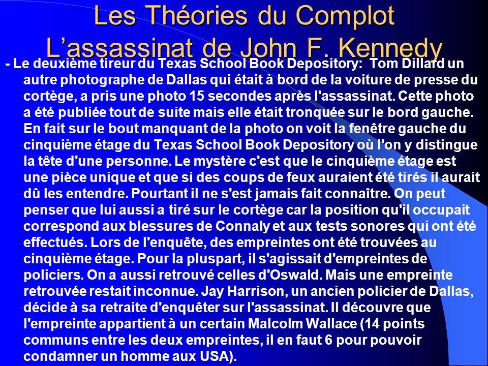 Les Théories du Complot Lassassinat de John F. Kennedy - Le deuxième tireur du Texas School Book Depository: Tom Dillard un autre photographe de Dalla