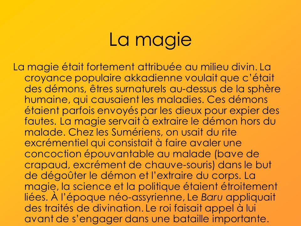 La magie La magie était fortement attribuée au milieu divin.