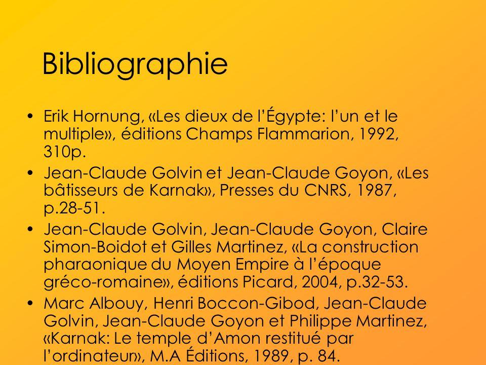 Bibliographie Erik Hornung, «Les dieux de lÉgypte: lun et le multiple», éditions Champs Flammarion, 1992, 310p.