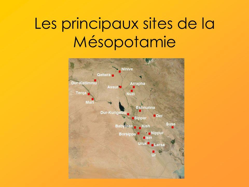 Les principaux sites de la Mésopotamie
