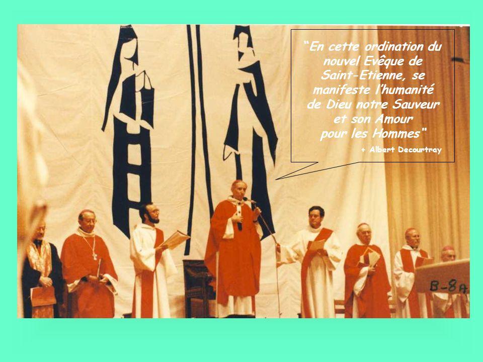 Paul-Marie ROUSSET 1 er évêque de St Etienne 1971-1988 Les archevêques de Lyon Alexandre RENARD 1967-1981 et Albert DECOURTRAY 1981-1994 dont Pierre Joatton a été proche collaborateur Il y a 20 ans Jean Paul II nommait Pierre Joatton évêque de St Etienne Dans la Foi de Marie et des Apôtres