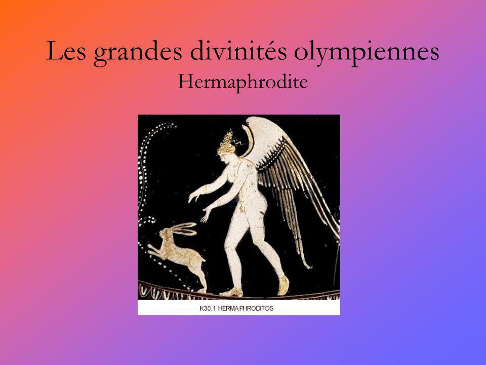 Les grandes divinités olympiennes Hermaphrodite