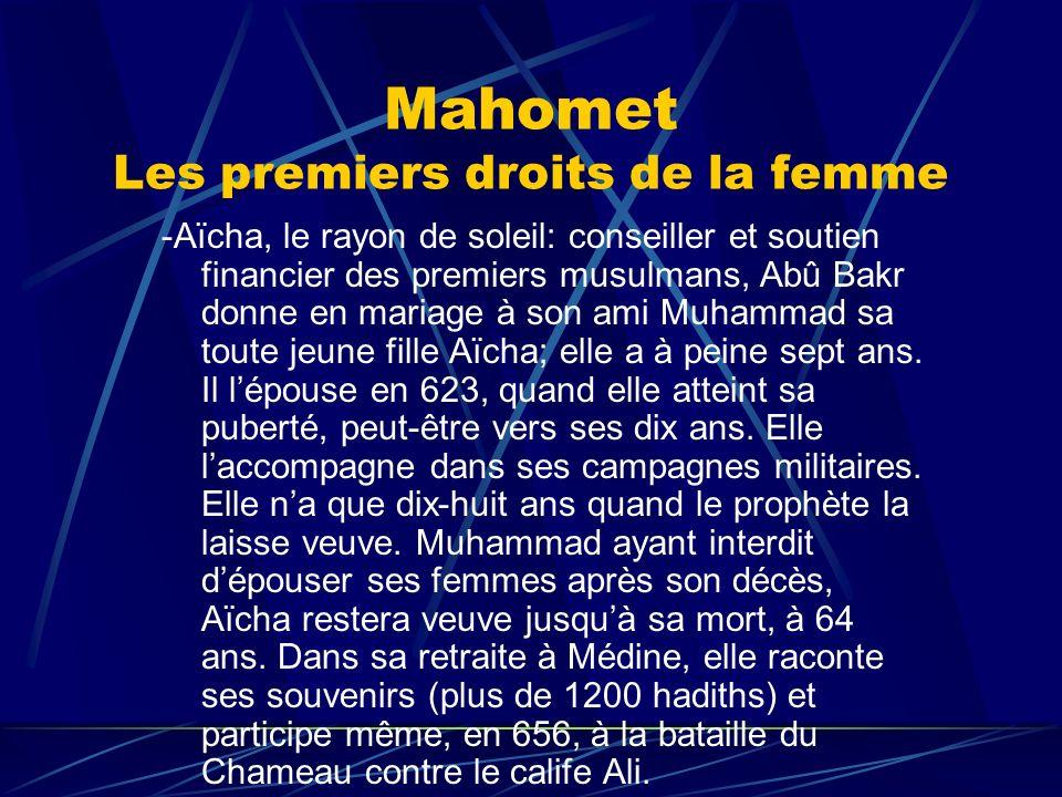 Mahomet Les premiers droits de la femme -Aïcha, le rayon de soleil: conseiller et soutien financier des premiers musulmans, Abû Bakr donne en mariage
