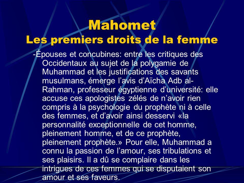Mahomet Les premiers droits de la femme -Épouses et concubines: entre les critiques des Occidentaux au sujet de la polygamie de Muhammad et les justif
