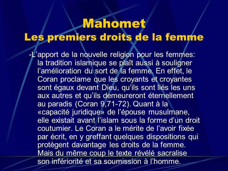 Mahomet Les premiers droits de la femme -Lapport de la nouvelle religion pour les femmes: la tradition islamique se plaît aussi à souligner laméliorat
