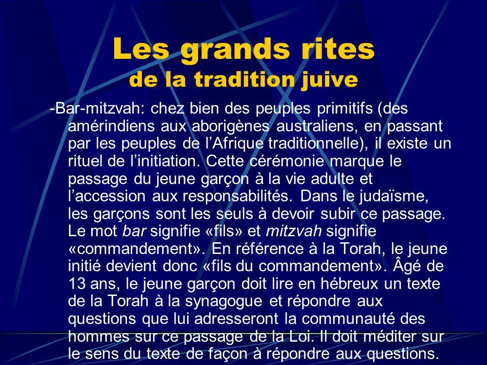 Les grands rites de la tradition juive -Bar-mitzvah: chez bien des peuples primitifs (des amérindiens aux aborigènes australiens, en passant par les p