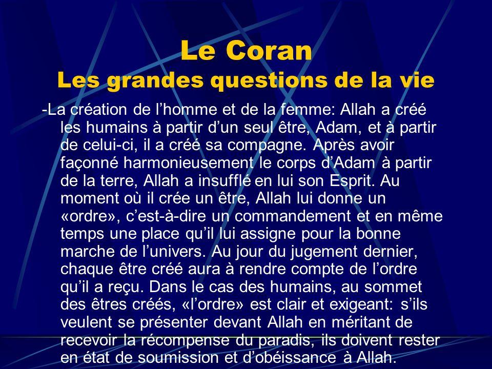 Le Coran Les grandes questions de la vie -La création de lhomme et de la femme: Allah a créé les humains à partir dun seul être, Adam, et à partir de