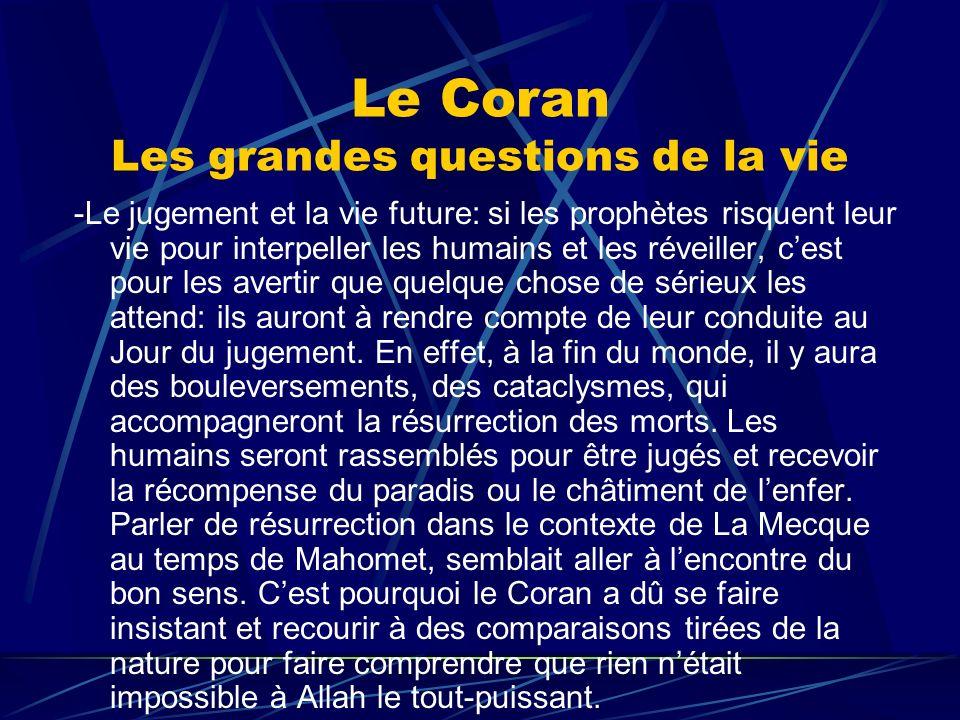 Le Coran Les grandes questions de la vie -Le jugement et la vie future: si les prophètes risquent leur vie pour interpeller les humains et les réveill