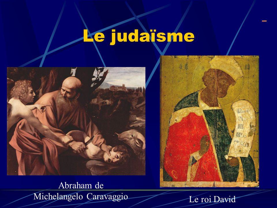 Le judaïsme Abraham de Michelangelo Caravaggio Le roi David _