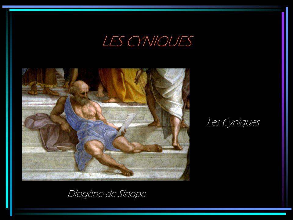 LES CYNIQUES Les Cyniques Diogène de Sinope