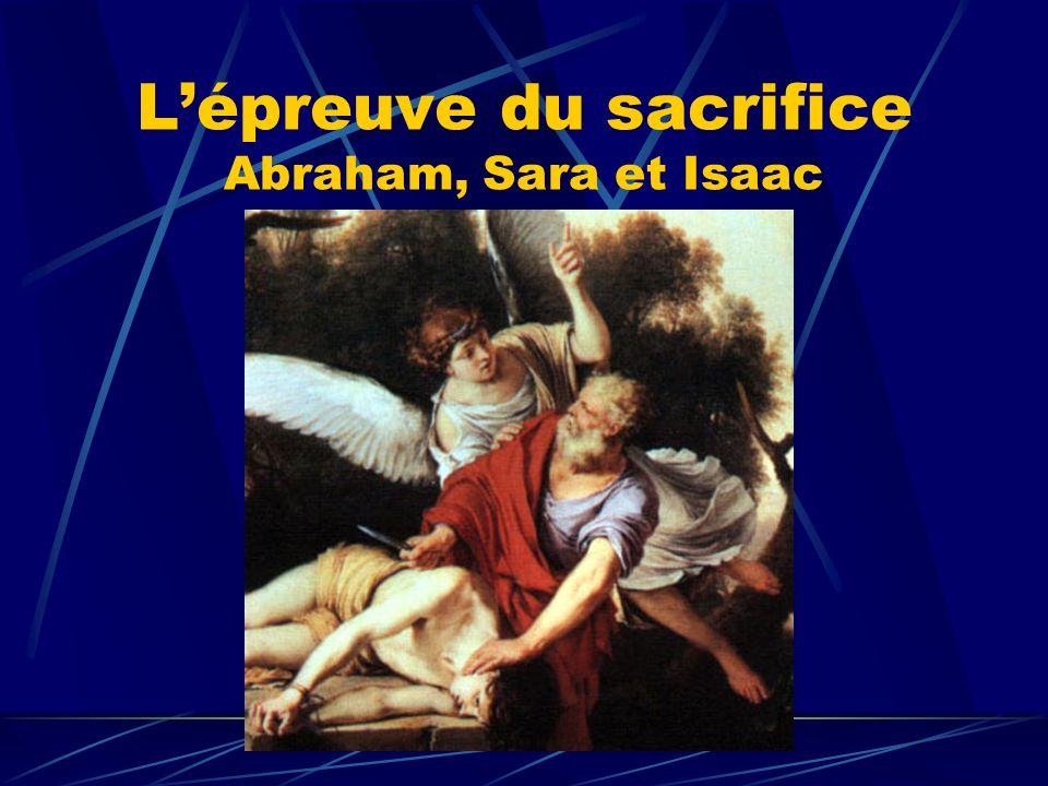 Lépreuve du sacrifice Abraham, Sara et Isaac