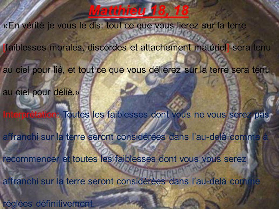 Matthieu 18, 21; 34-35 «Alors Pierre, savançant, lui dit: «Seigneur, combien de fois mon frère pourra-t-il pécher contre moi et devrai-je lui pardonner.