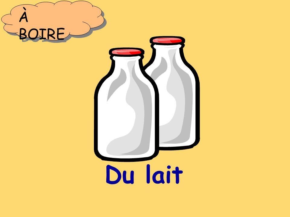 Du lait À BOIRE