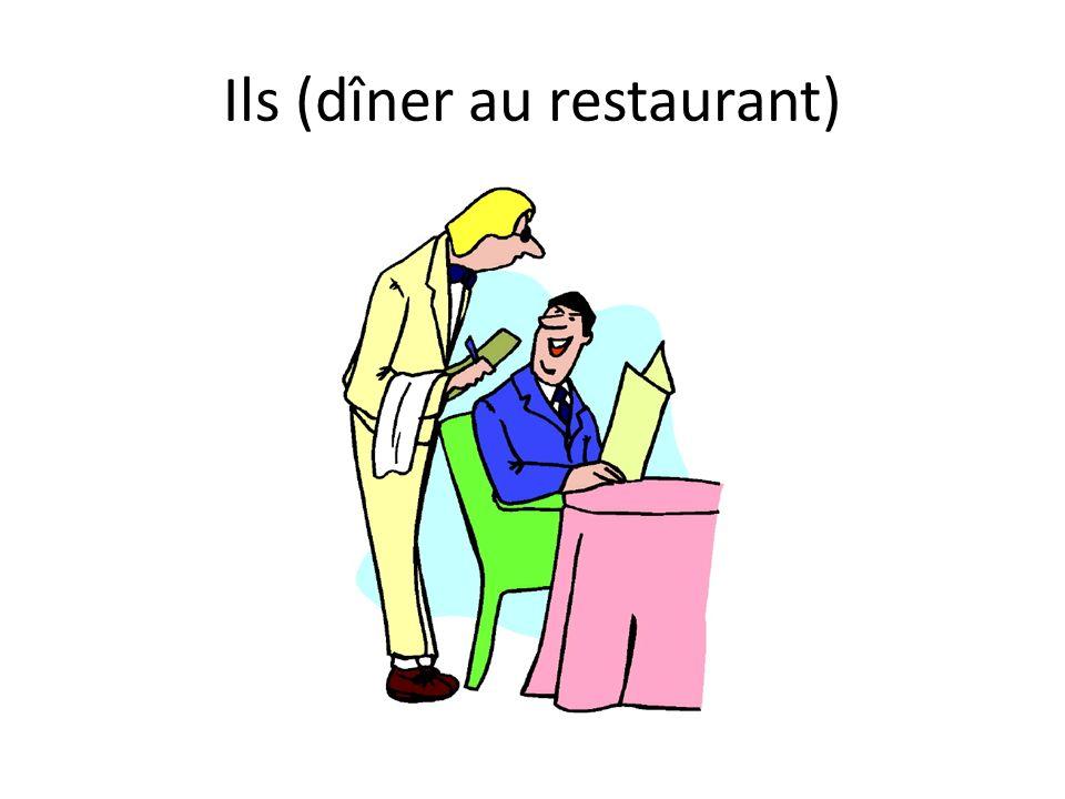 Ils (dîner au restaurant)