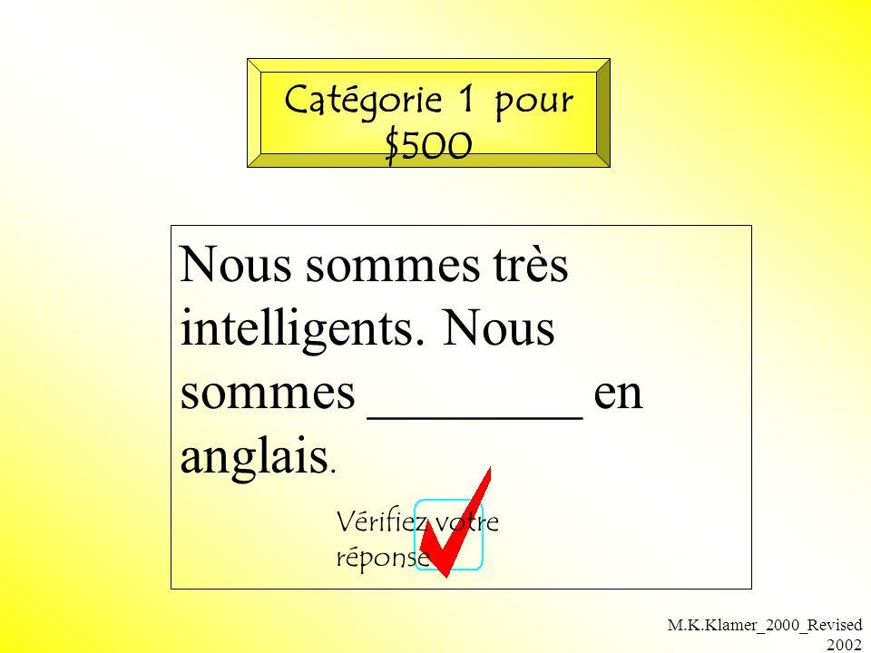 M.K.Klamer_2000_Revised 2002 Nous sommes très intelligents.