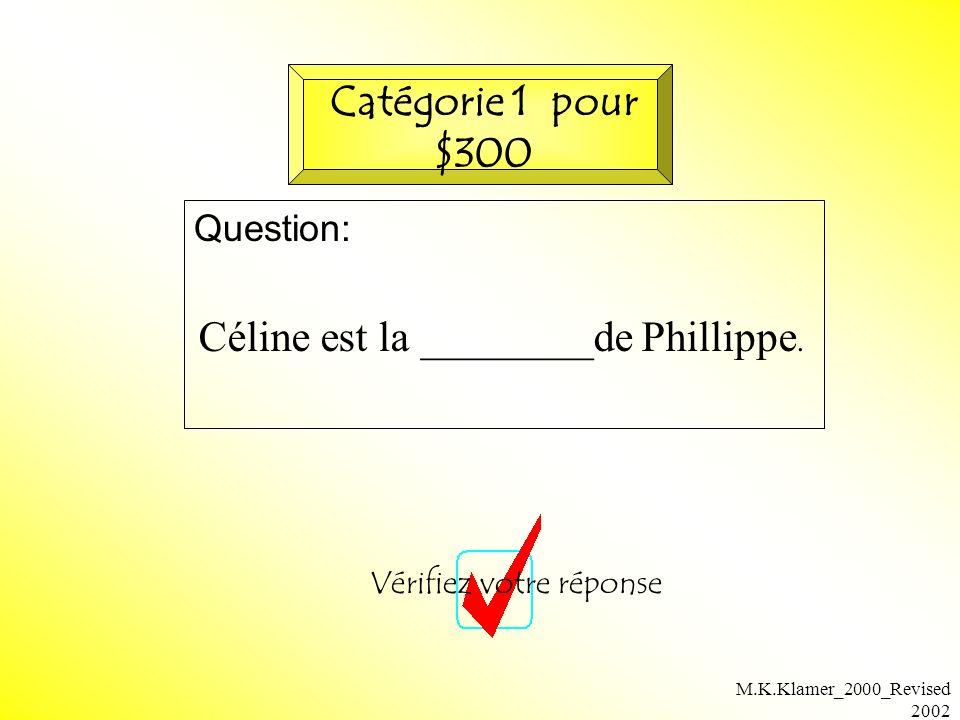 M.K.Klamer_2000_Revised 2002 Réponse: Retournez à la planchette Catégorie 1 pour $300 soeur