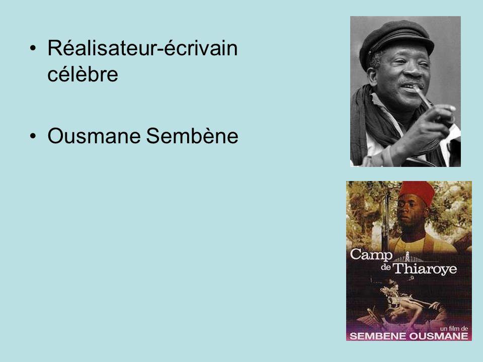 Réalisateur-écrivain célèbre Ousmane Sembène