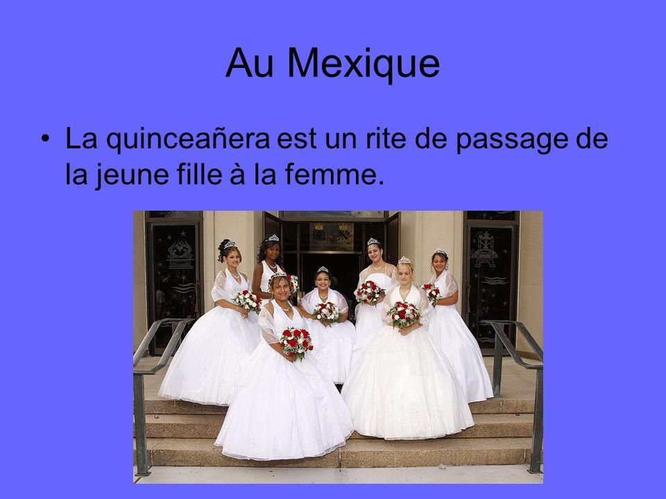 Au Mexique La quinceañera est un rite de passage de la jeune fille à la femme.