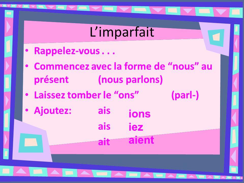 Limparfait Rappelez-vous...