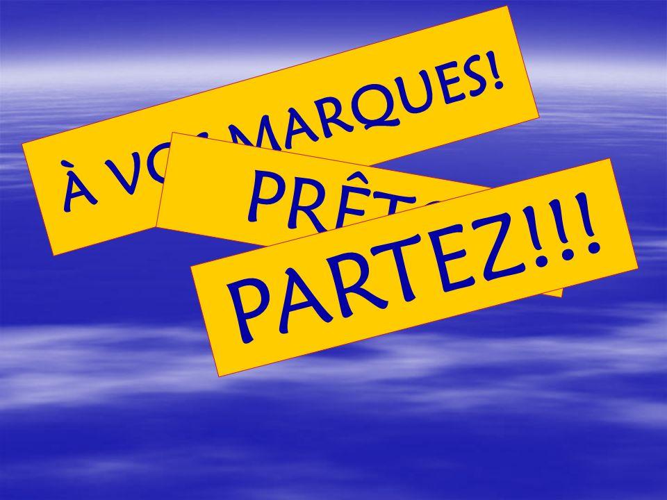 À VOS MARQUES! PRÊTS!! PARTEZ!!!