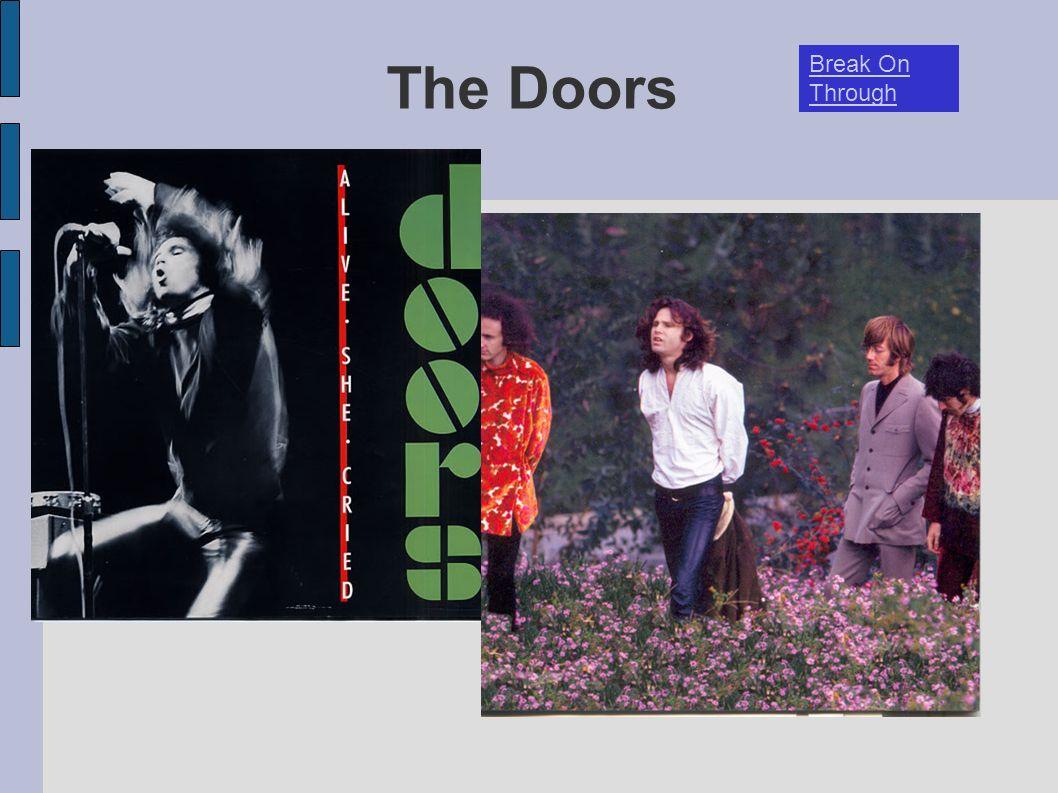 The Doors Break On Through