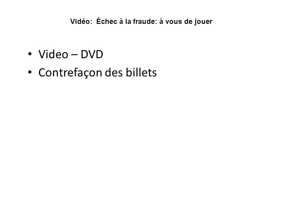 Video – DVD Contrefaçon des billets Vidéo: Échec à la fraude: à vous de jouer