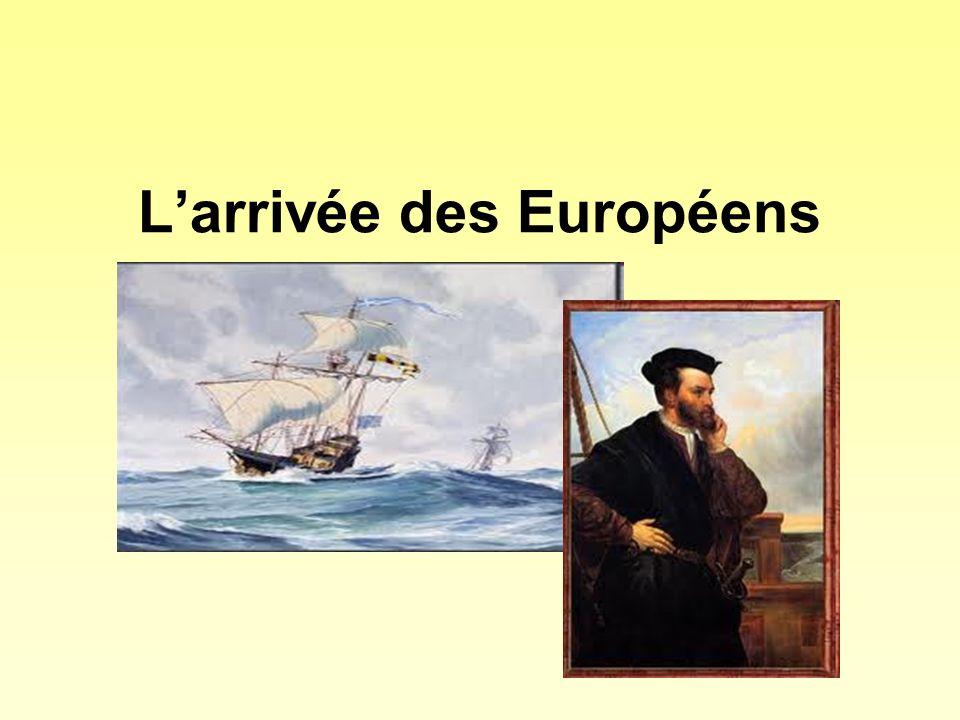 Larrivée des Européens