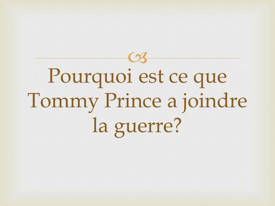 Pourquoi est ce que Tommy Prince a joindre la guerre