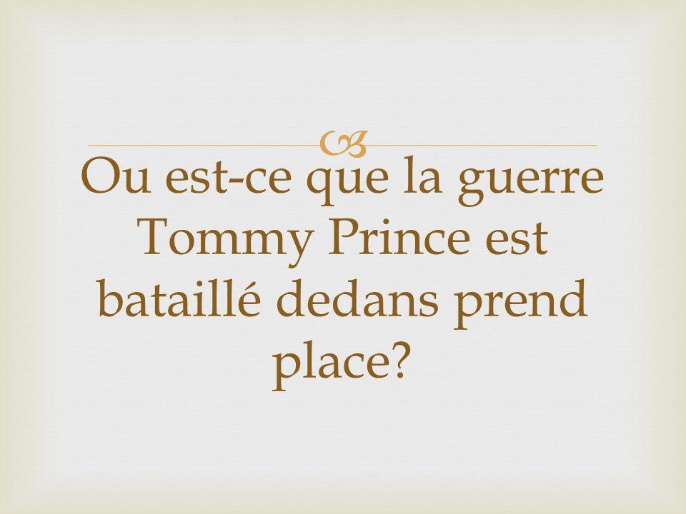 Ou est-ce que la guerre Tommy Prince est bataillé dedans prend place