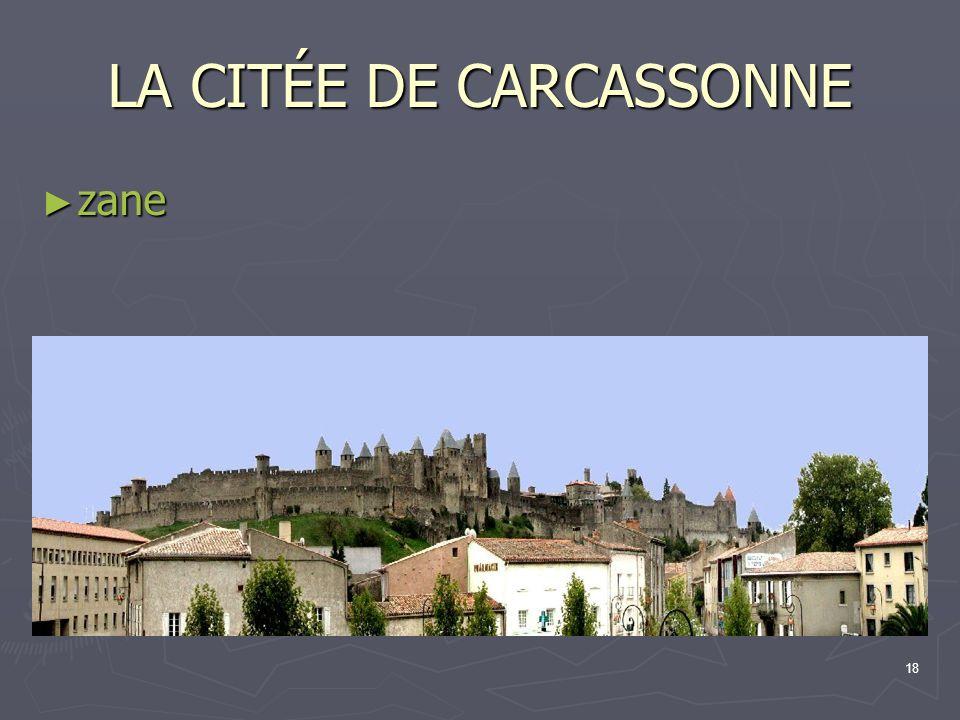 18 LA CITÉE DE CARCASSONNE zane zane