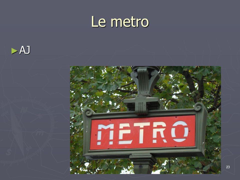 Le metro AJ AJ 23