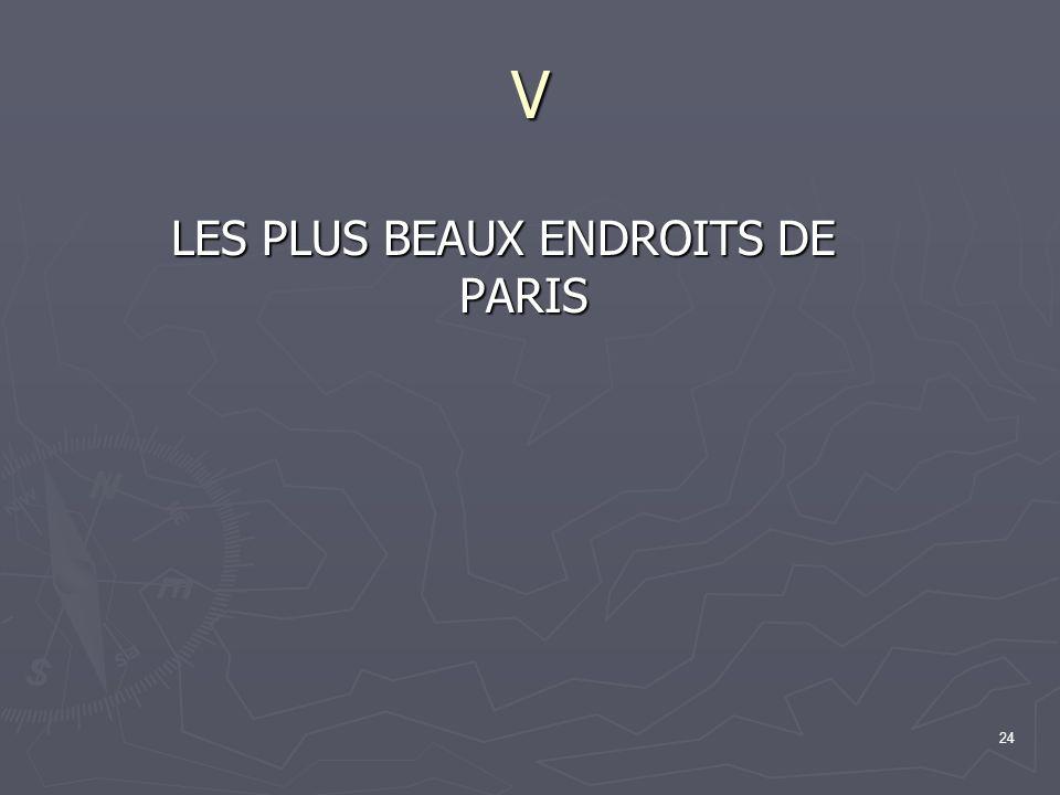 24 V LES PLUS BEAUX ENDROITS DE PARIS