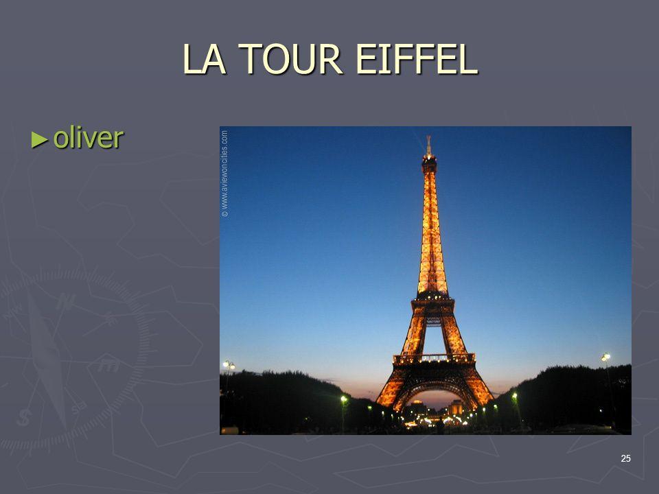 25 LA TOUR EIFFEL oliver oliver