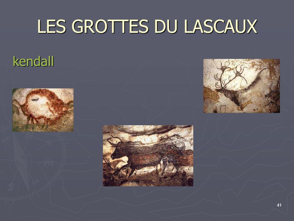 41 LES GROTTES DU LASCAUX kendall