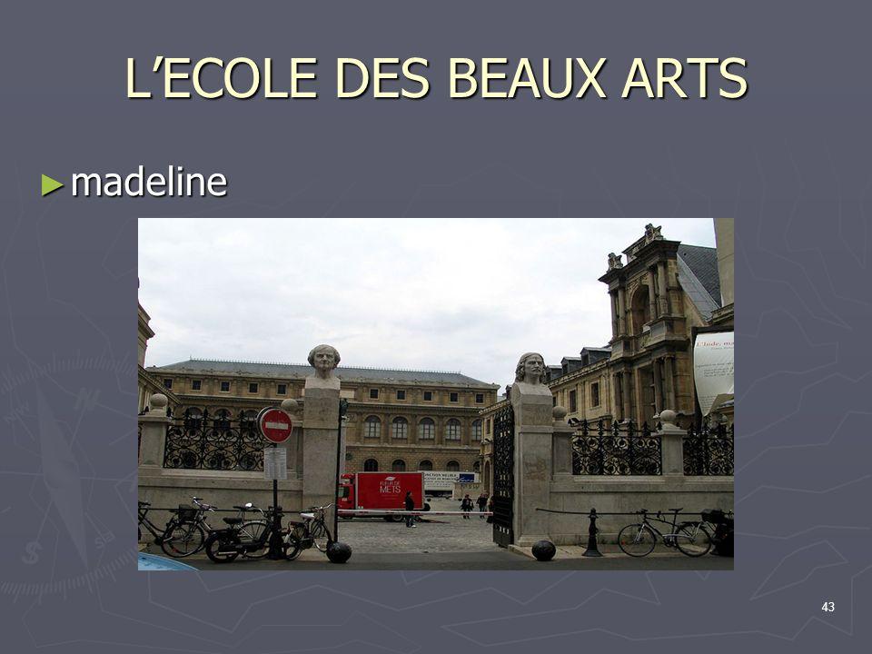 43 LECOLE DES BEAUX ARTS madeline madeline