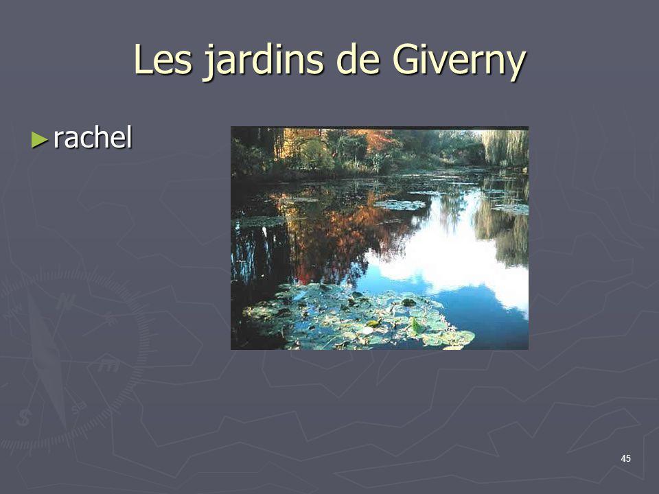 45 Les jardins de Giverny rachel rachel