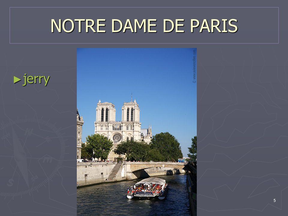 5 NOTRE DAME DE PARIS jerry jerry