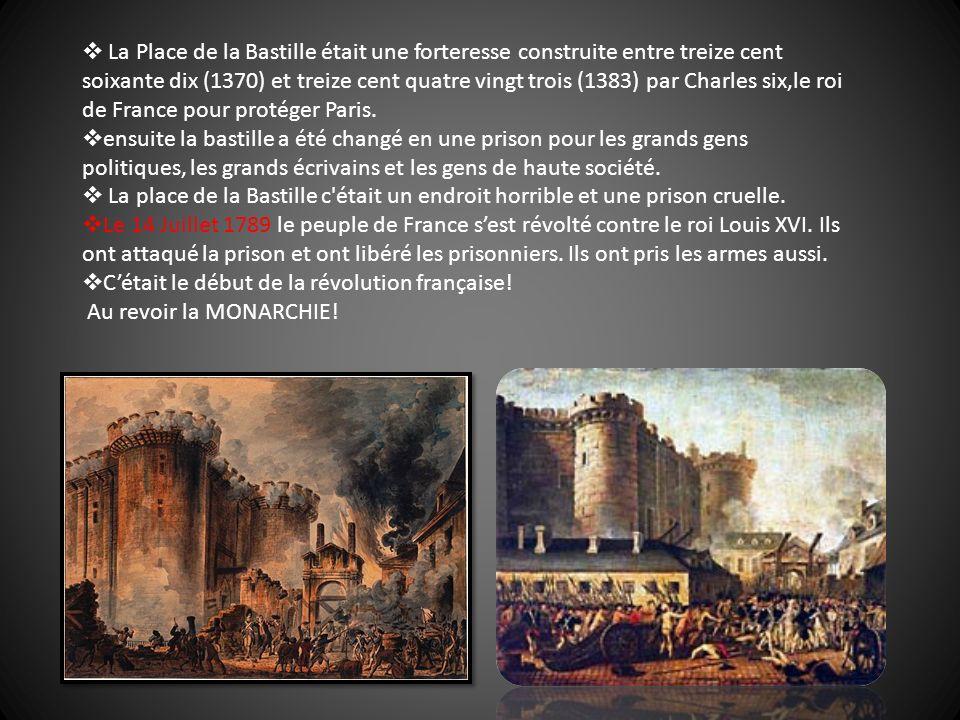 La Place de la Bastille était une forteresse construite entre treize cent soixante dix (1370) et treize cent quatre vingt trois (1383) par Charles six