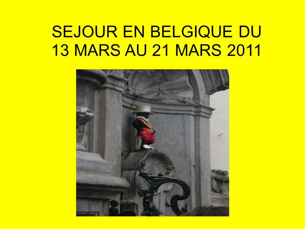 SEJOUR EN BELGIQUE DU 13 MARS AU 21 MARS 2011 SEGPA BOURGENAY