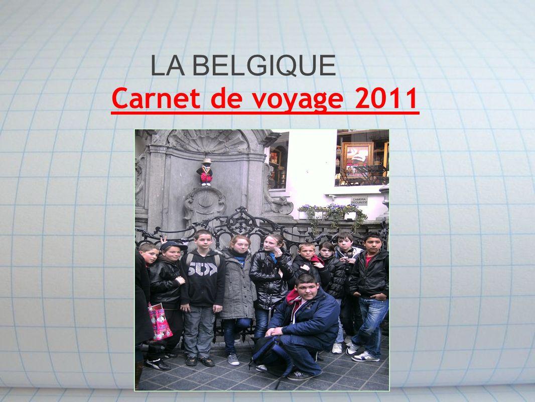 LA BELGIQUE Carnet de voyage 2011